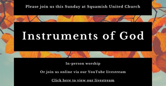In-Person Worship: Instruments of God