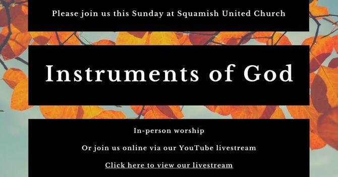 Sunday Service: Instruments of God image