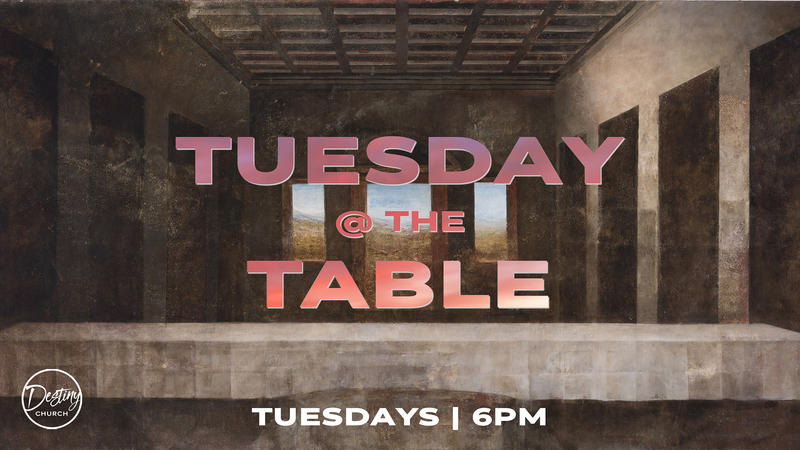 Tuesday @ The Table   08.31.21
