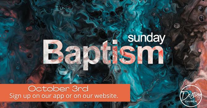Baptism Sunday October 3rd