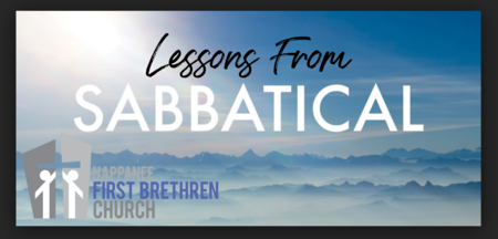 Lessons From Sabbatical