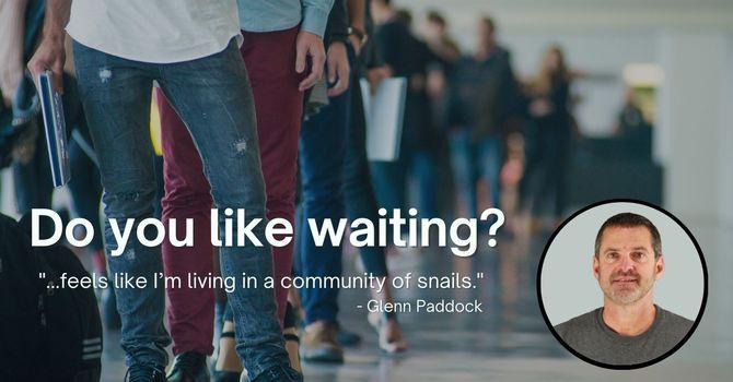 Do you like waiting? image