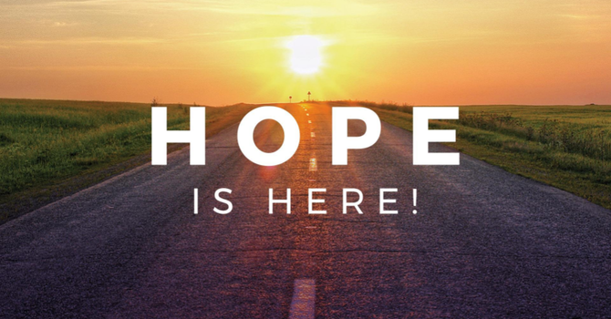 Hope Is Here Week #1 - Hope For The Weary