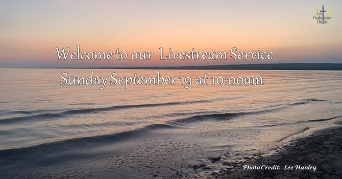 Sunday September 19 Service