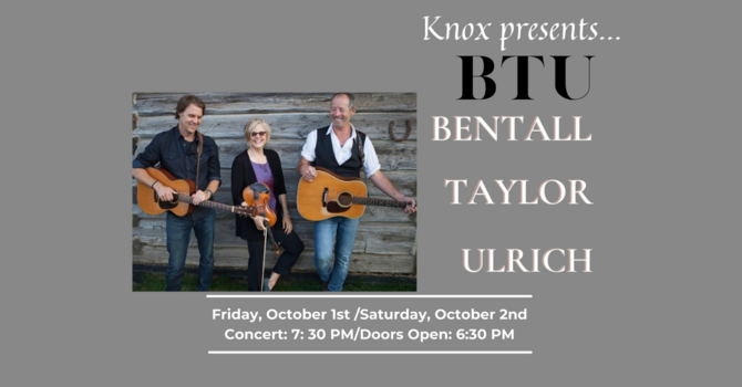 BTU Concert -Bentall, Taylor and Ulrich (S)