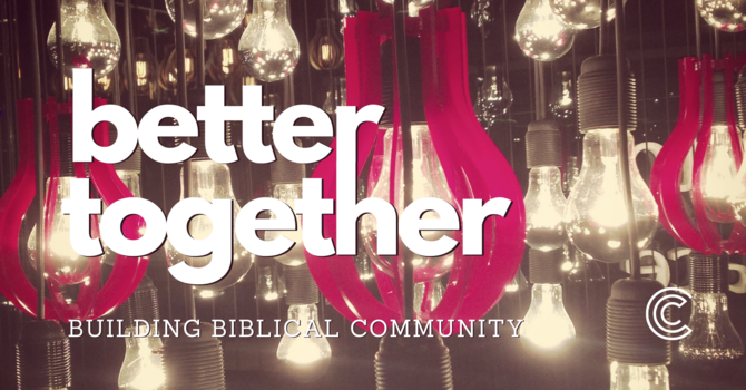 Better Together Message Series