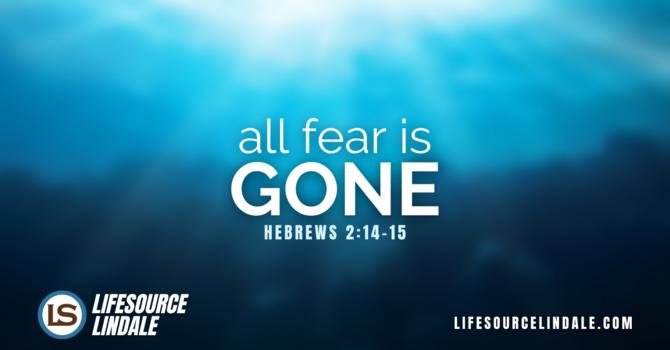 All Fear is Gone