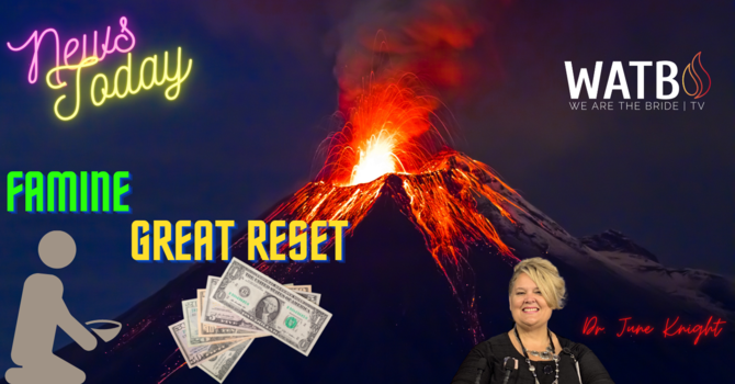 NEWS TODAY! VOLCANO ERUPTED! FAMINE IMMINENT - Great Reset! image