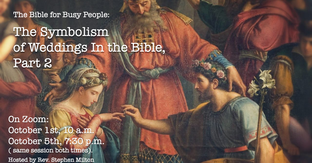 The Symbolism of Weddings in the Bible - Part 2