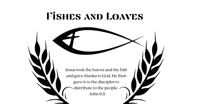 Fishes & Loaves Ministry