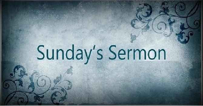 SERMON FROM SUNDAY SEP. 19th image