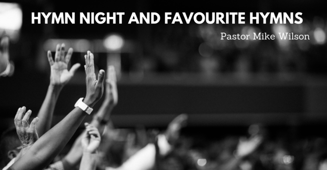 Hymn Night Reminder And Favourite Hymnish Song