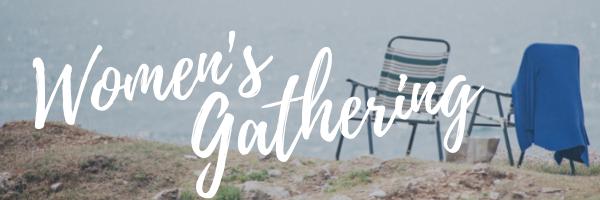 Women's Gathering · Sat, Sept 25 · 10AM