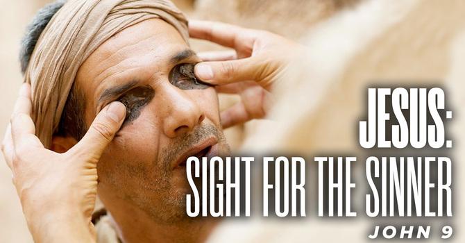 JESUS: Sight for the Sinner