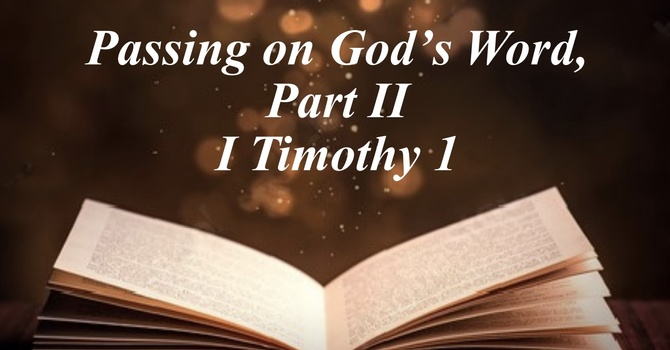 Passing On God's Word - Part 2