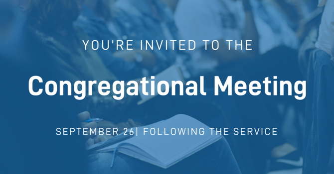 Congregational Meeting - Documents Now Uploaded!