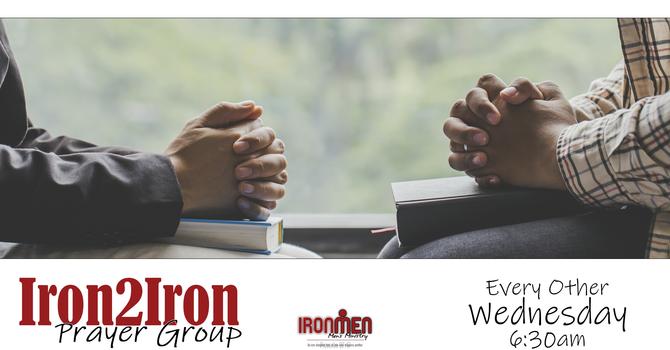 IRON2IRON MEN'S PRAYER GROUP