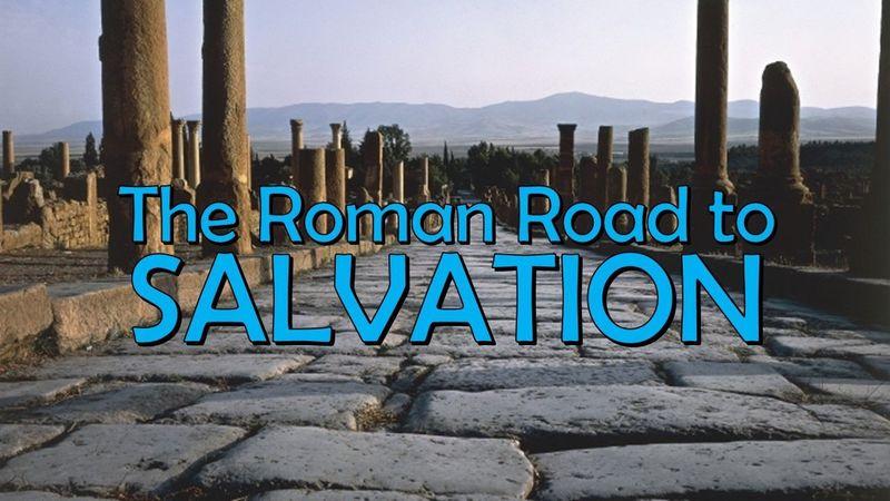 The Romans Road