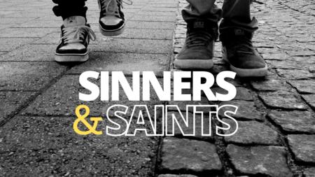 Sinners&Saints