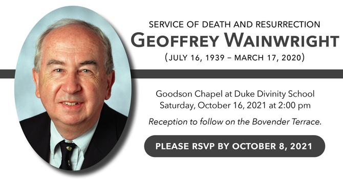 Service of Death & Resurrection of Geoffrey Wainwright