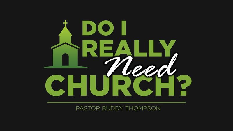 Do I Really Need Church?