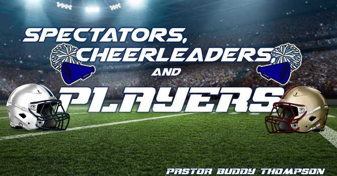 Spectators, Cheerleaders, and Players