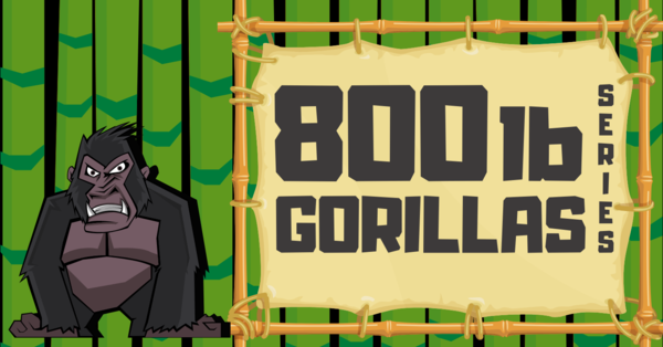 800 lb Gorillas
