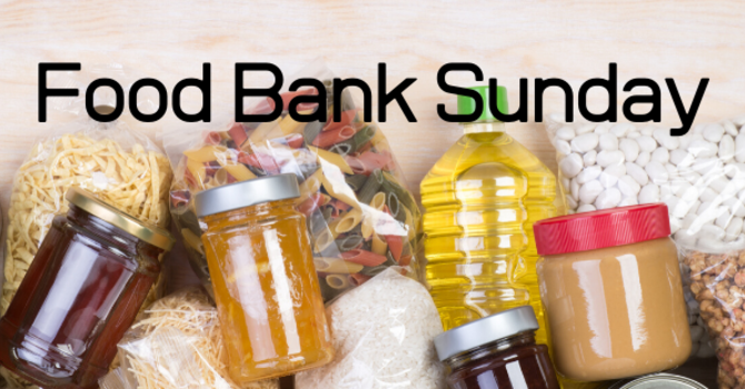 Food Bank Sunday