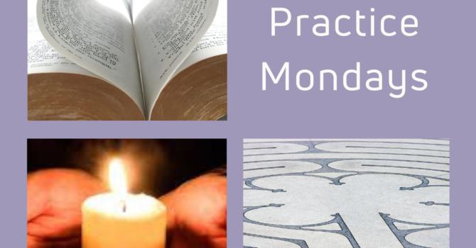 Spiritual Practice Mondays