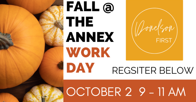 Work Day - Fall @ The Annex