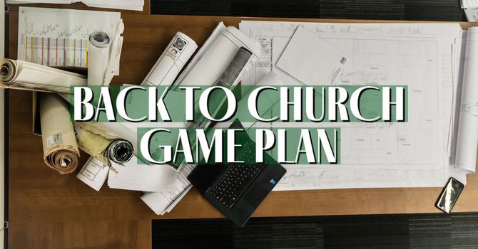 Back to Church Game Plan #3