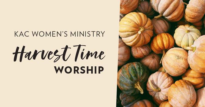 Harvest Time Worship