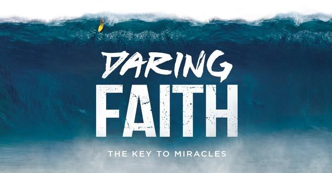 Daring Faith Campaign Series