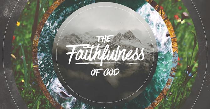 Faithfulness of God Series