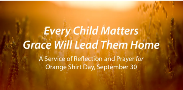 Every Child Matters: Grace Will Lead Them Home