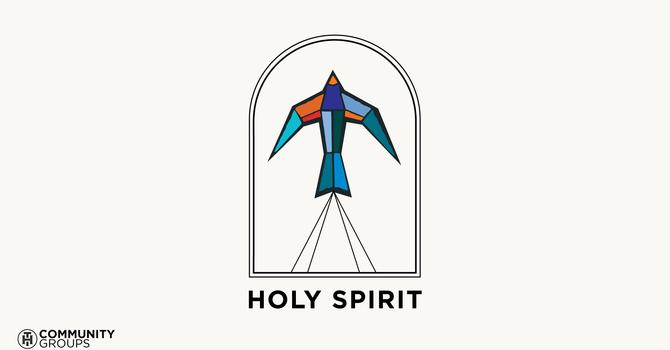 HOLY SPIRIT • 2