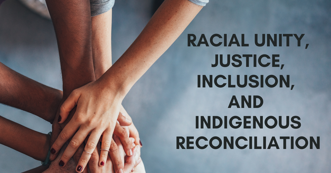 PAOC resources: Unity, Justice, Inclusion, and Indigenous Reconciliation image