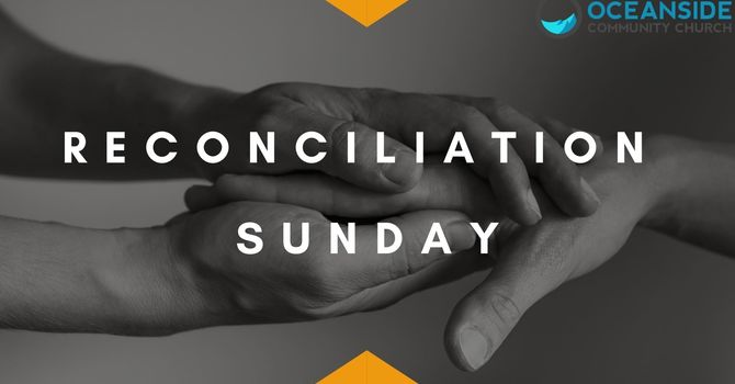 Reconciliation Sunday: A Time to Pray & Listen image