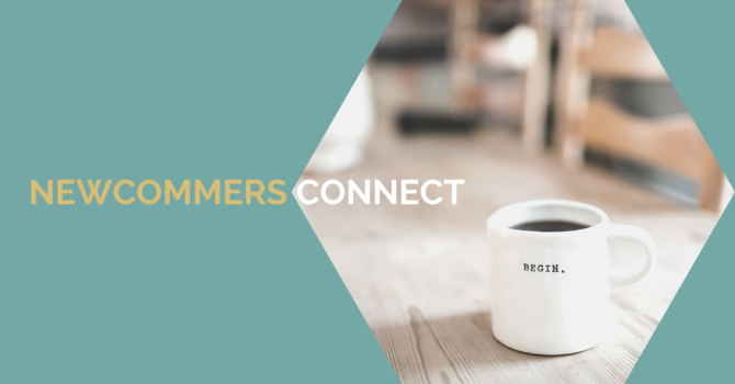 New Comers Connect