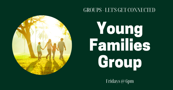 GROUPS: Young Families