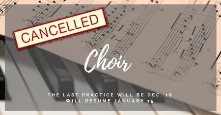 Choir Cancelled