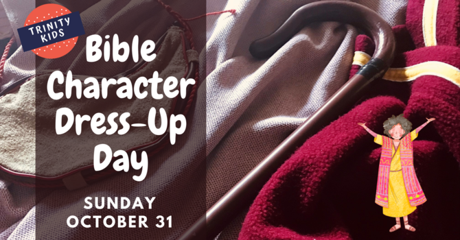 Bible Character Dress-Up Day