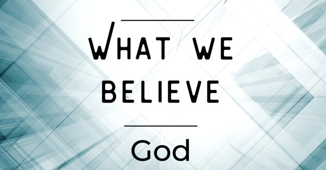 What We Believe: God image