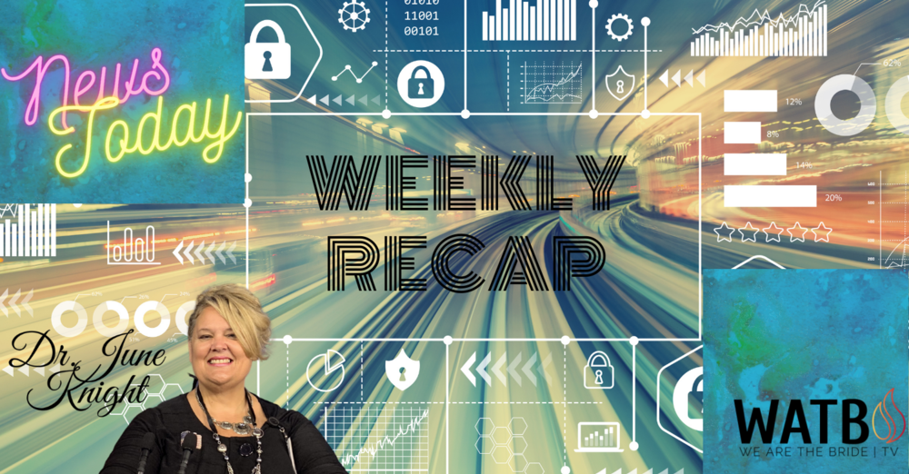 """WEEKLY RECAP - Trump, Biden, """"V"""", Weather, Technology, and More"""
