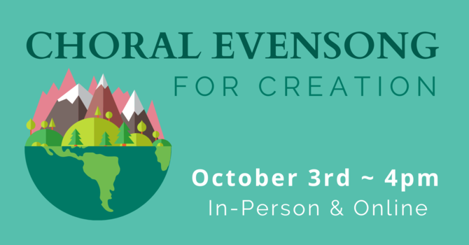 Choral Evensong - For Creation