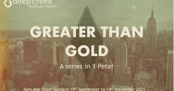 Greater than Gold - Part 1