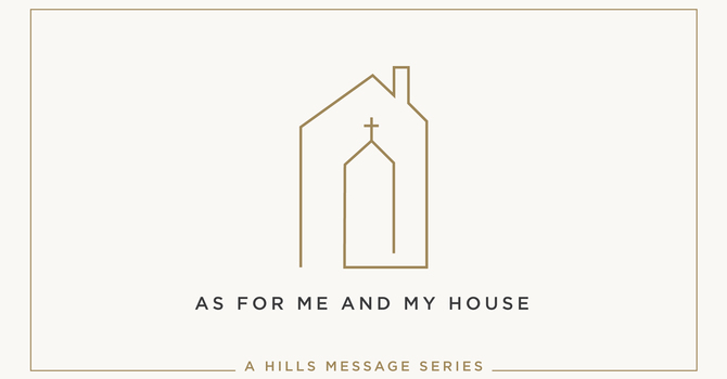 As For Me and My House • 1