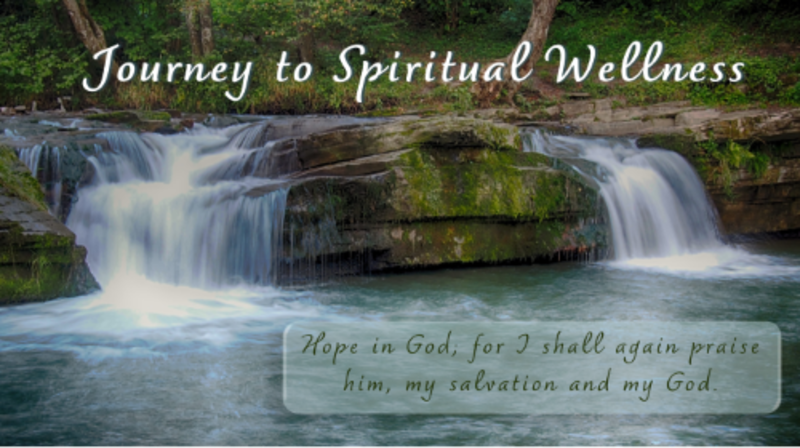 A Journey to Spiritual Wellness - Where Is Your Faith?