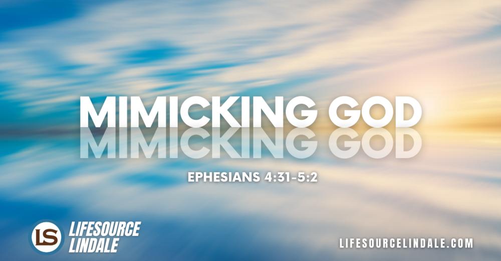 Mimicking God