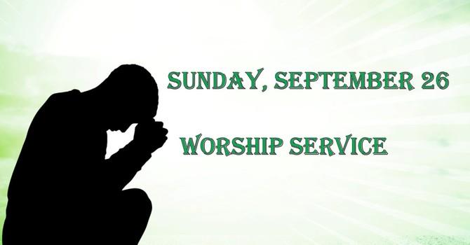 Sunday, September 26 Worship Service image